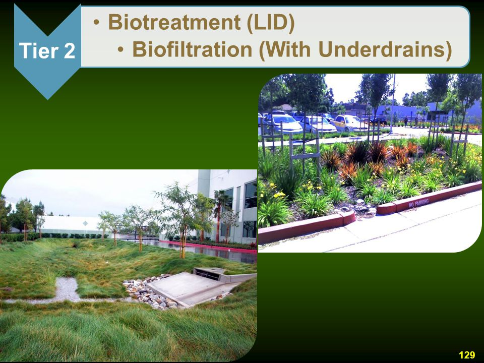 Tier 2 Biotreatment (LID) Biofiltration (With Underdrains)