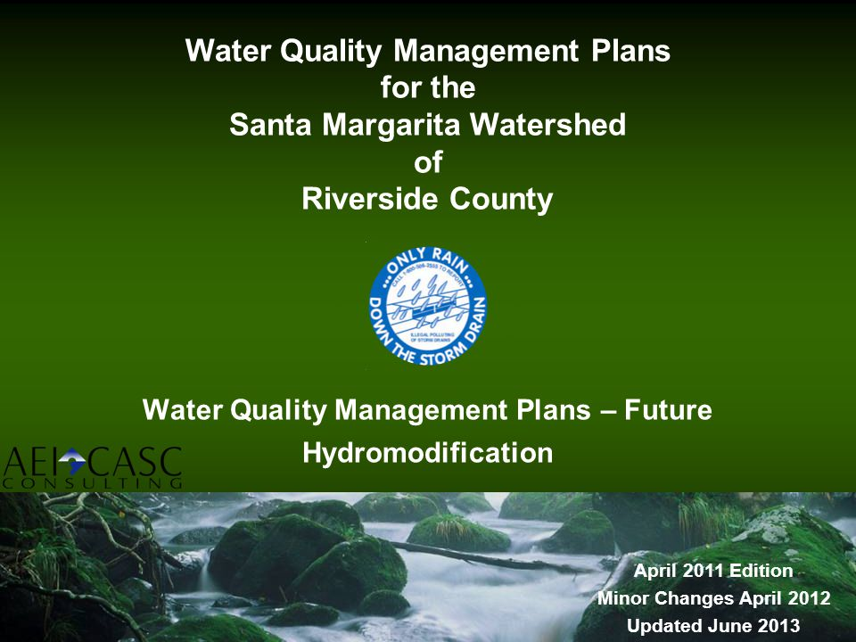 Water Quality Management Plans – Future Hydromodification