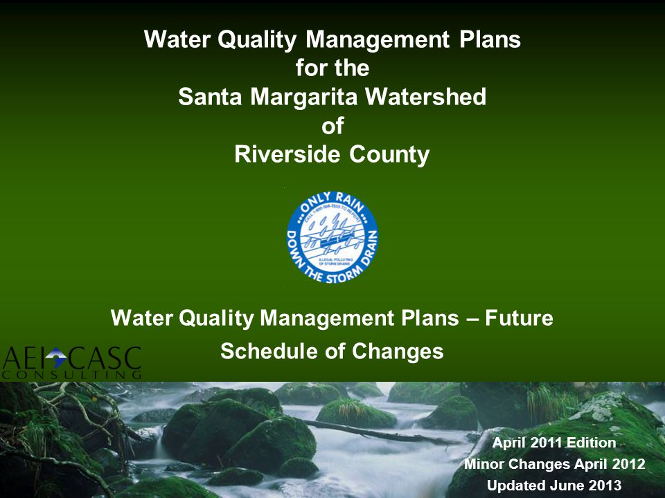 Water Quality Management Plans – Future Schedule of Changes