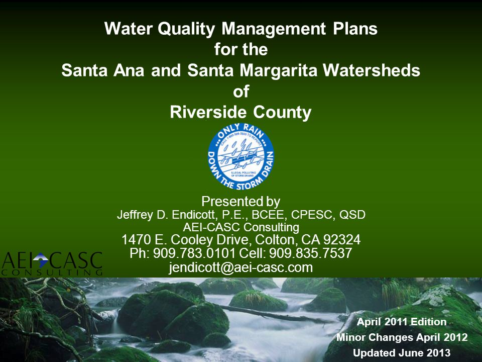 Water Quality Management Plans for the Santa Ana and Santa Margarita Watersheds of Riverside County
