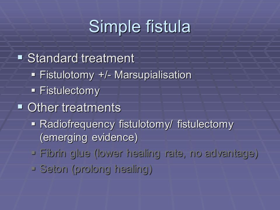 Simple fistula Standard treatment Other treatments