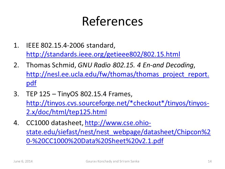 Communication between Wireless Sensor Devices and GNU Radio - ppt