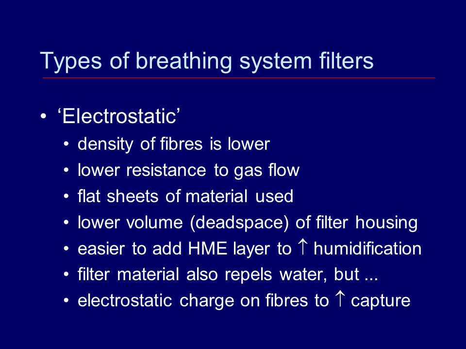 Types of breathing system filters