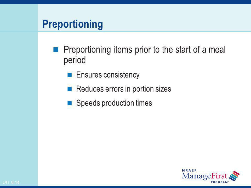 Preportioning Preportioning items prior to the start of a meal period