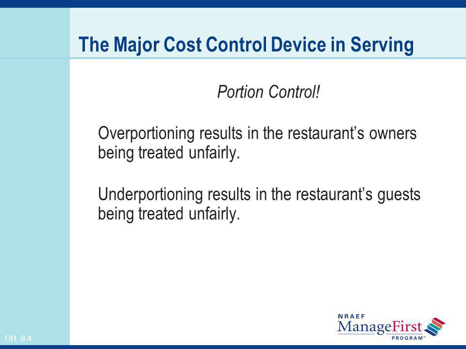 The Major Cost Control Device in Serving