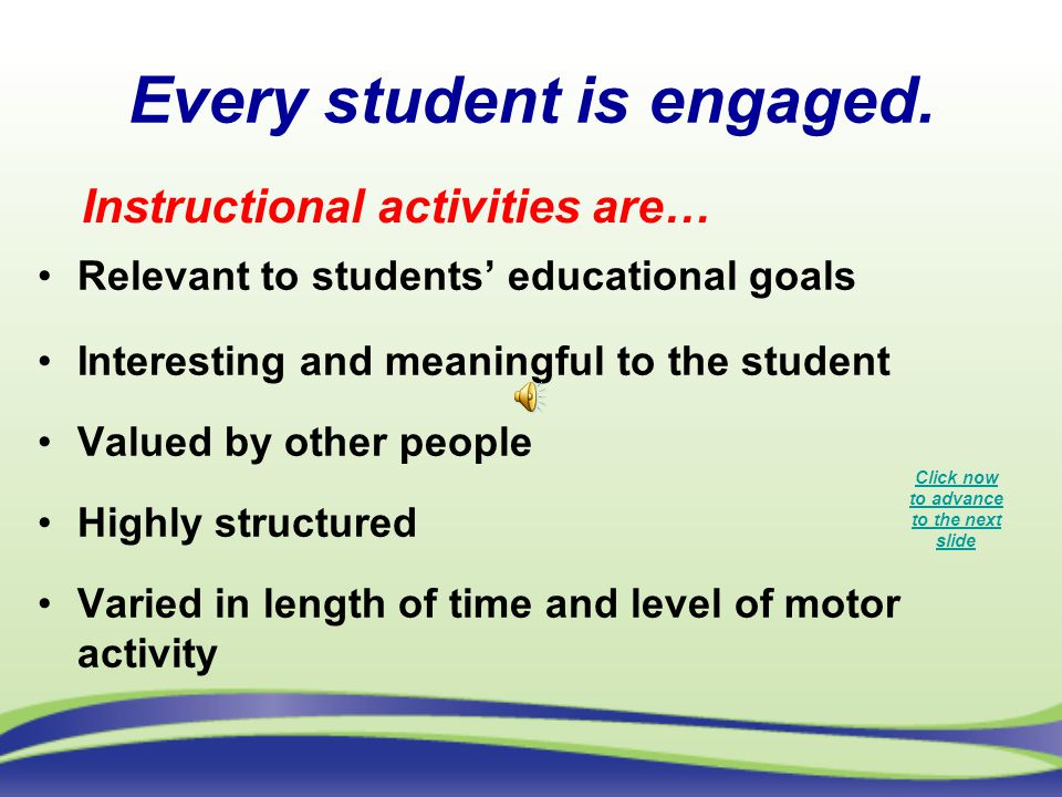 Every student is engaged.