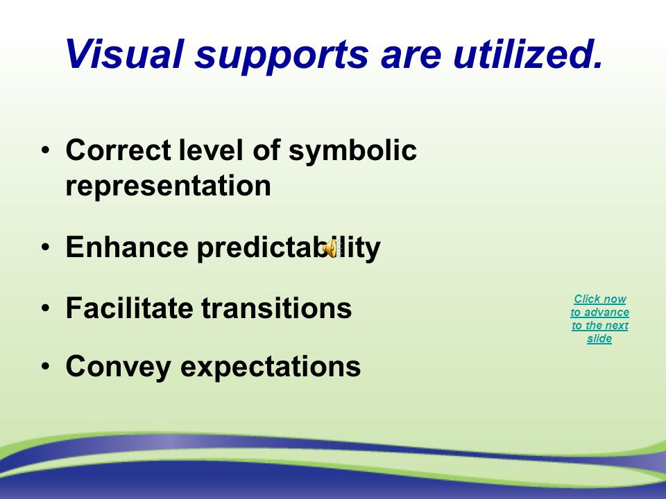 Visual supports are utilized.