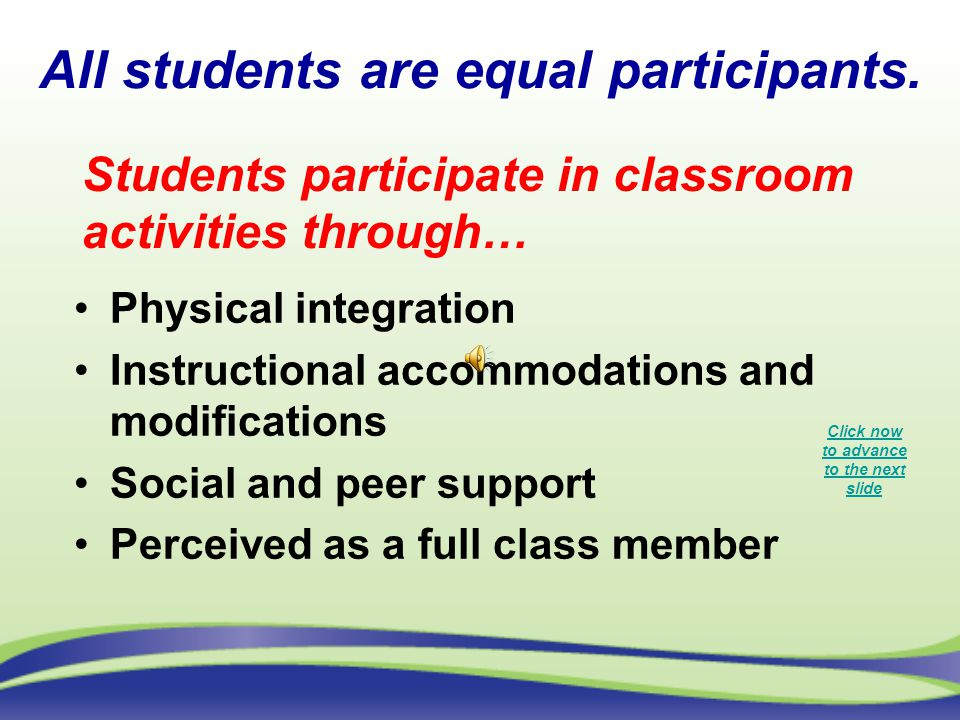 All students are equal participants.