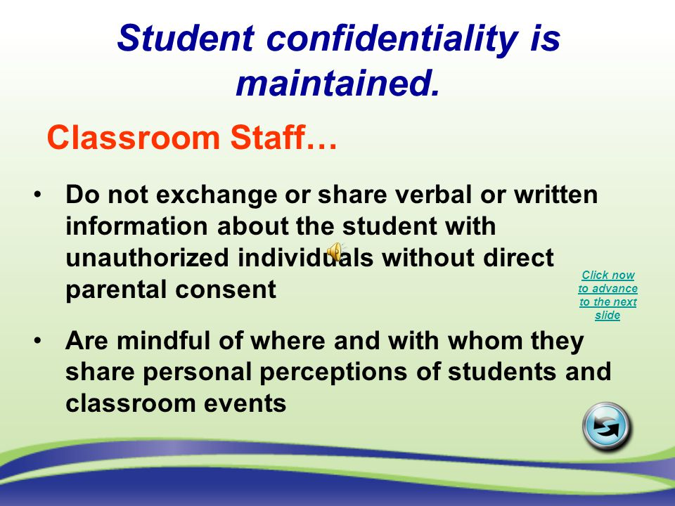 Student confidentiality is maintained.