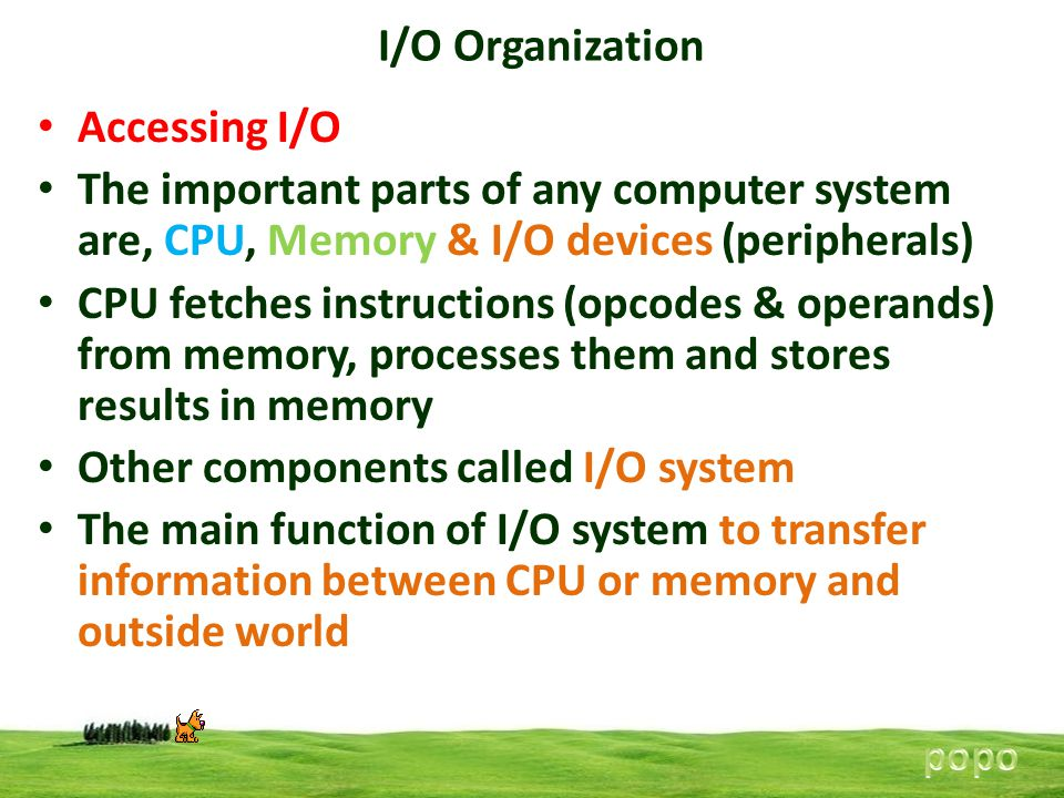 Other components called I/O system