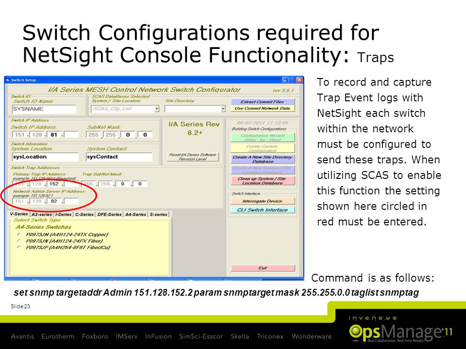 Switch Configurations required for NetSight Console Functionality: Traps