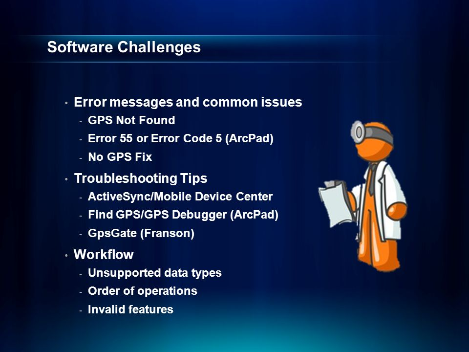 Software Challenges Error messages and common issues