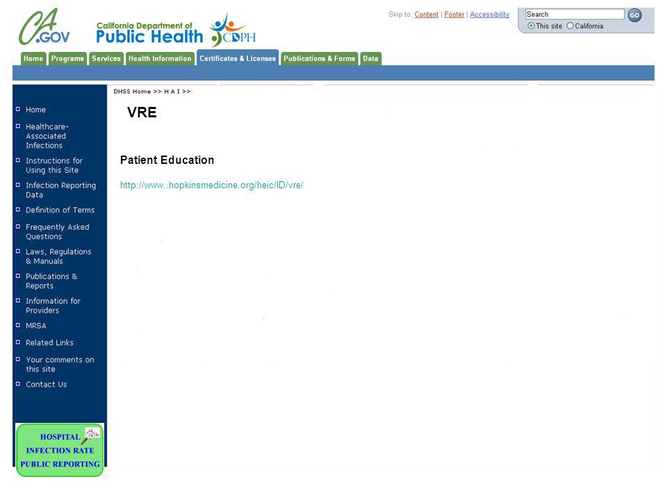 VRE Patient Education http://www..hopkinsmedicine.org/heic/ID/vre/ 23