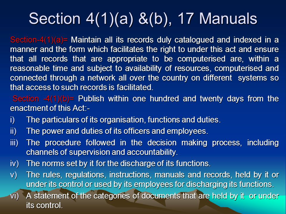 Section 4(1)(a) &(b), 17 Manuals