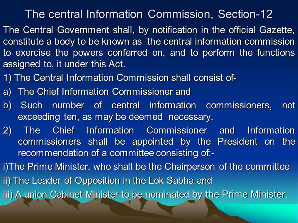 The central Information Commission, Section-12