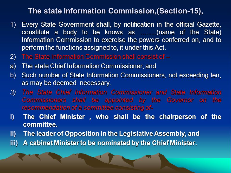 The state Information Commission,(Section-15),
