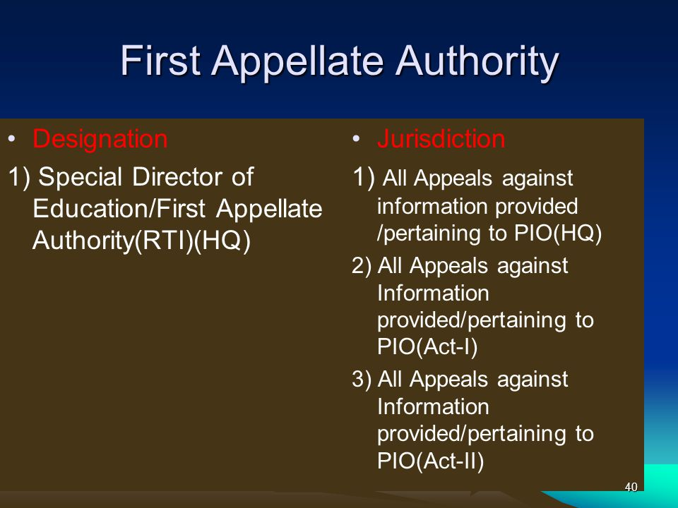 First Appellate Authority