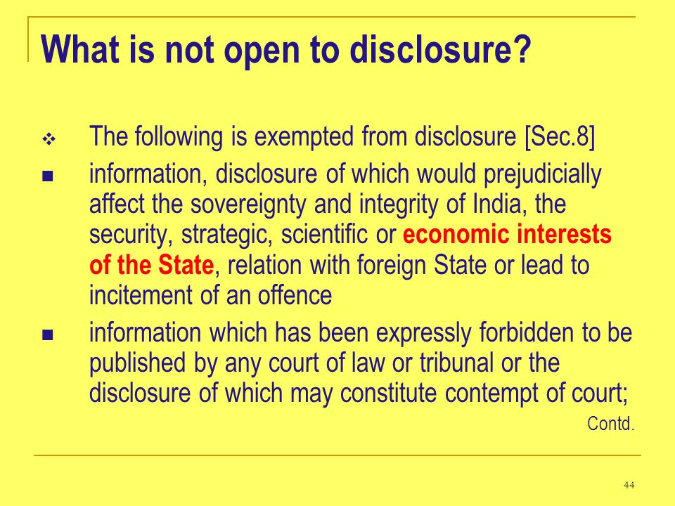What is not open to disclosure