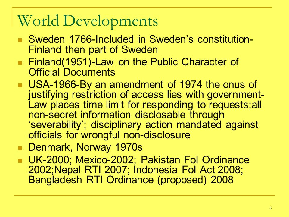 World Developments Sweden 1766-Included in Sweden's constitution-Finland then part of Sweden.