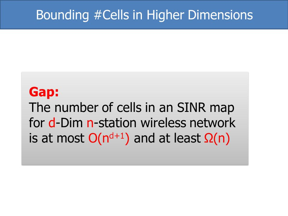 Bounding #Cells in Higher Dimensions