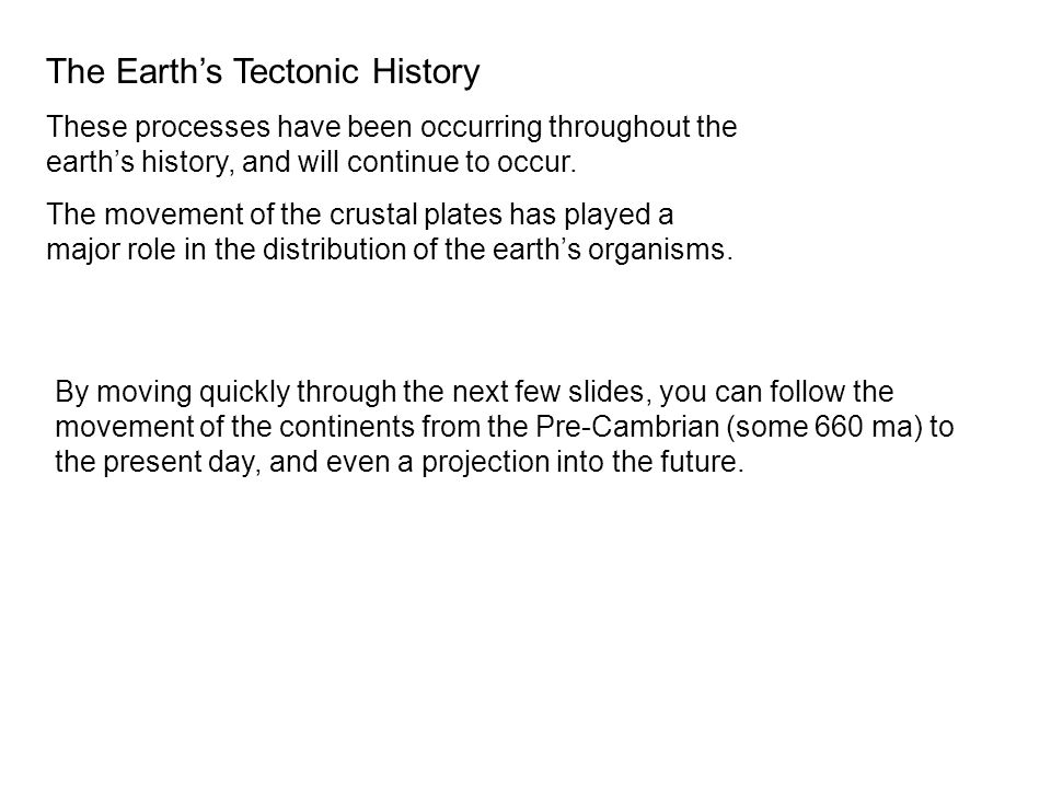 The Earth's Tectonic History