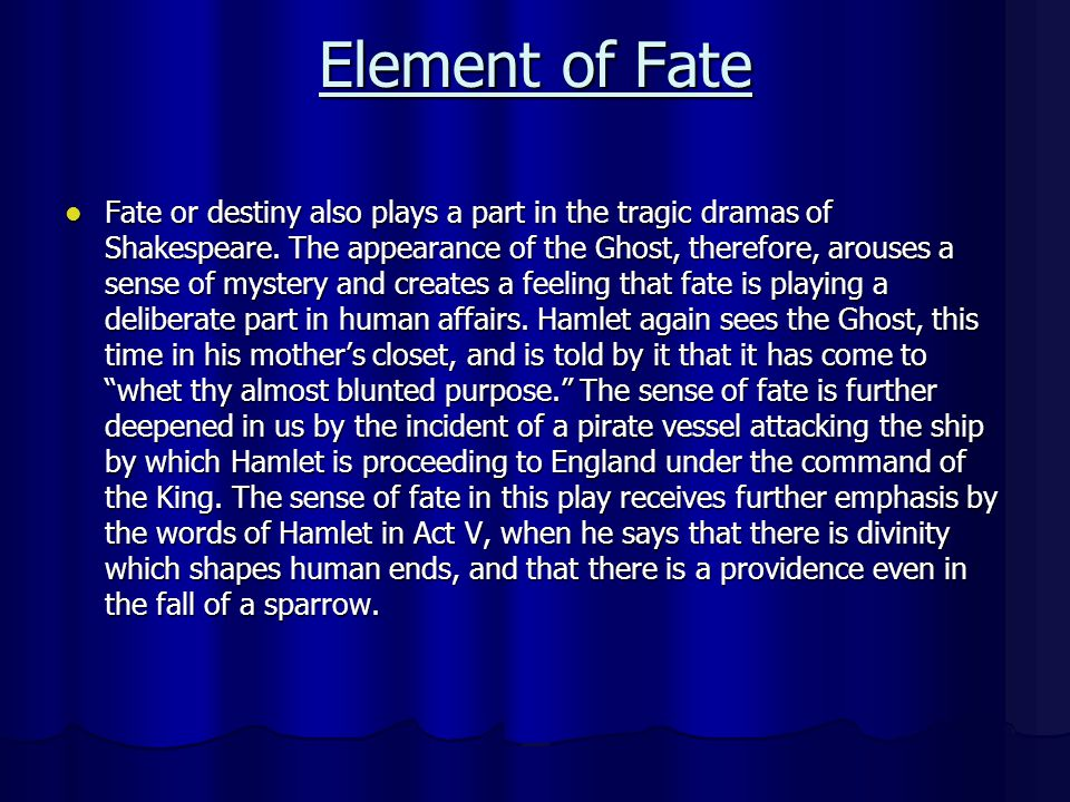 hamlet and fate