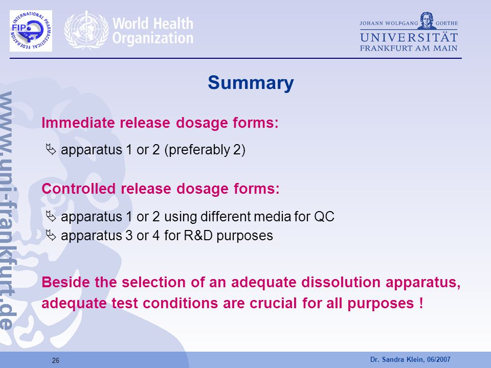 Summary Immediate release dosage forms: