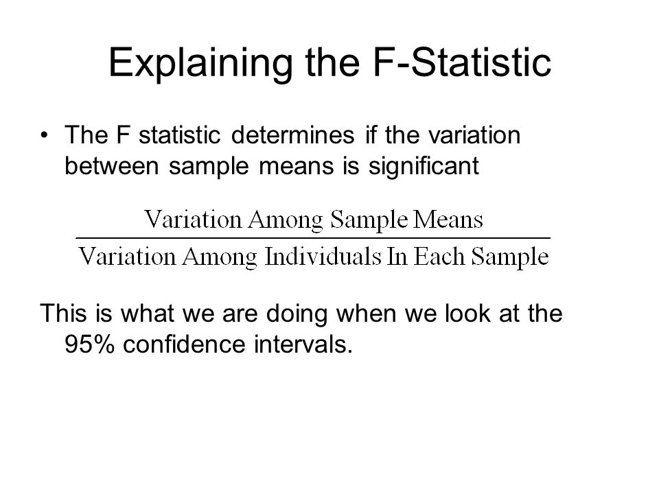 Explaining the F-Statistic