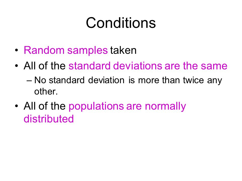 Conditions Random samples taken
