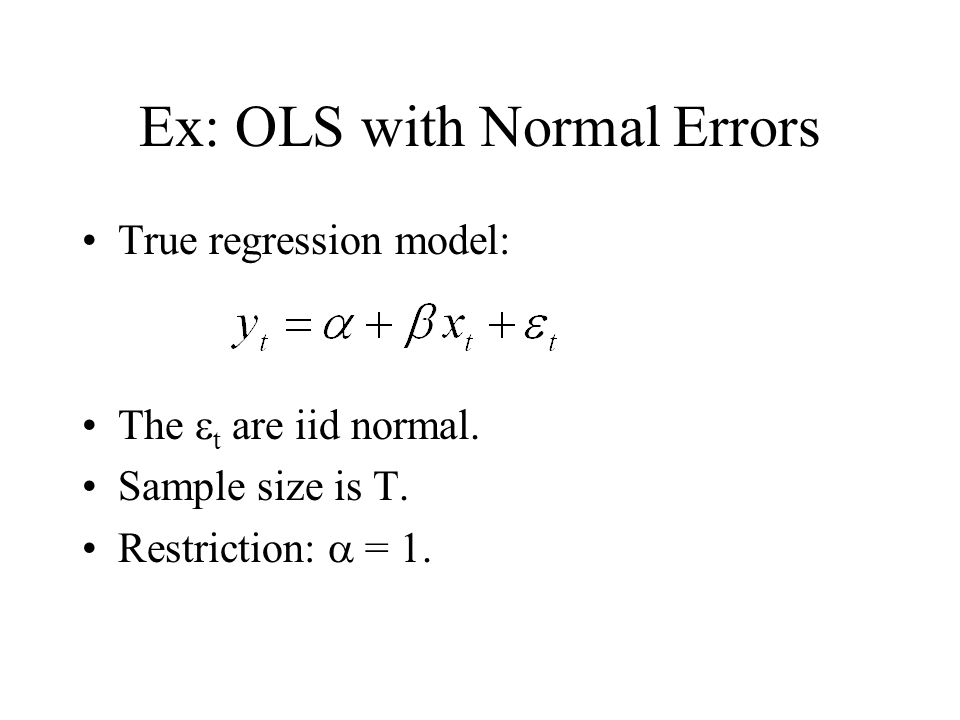 Ex: OLS with Normal Errors