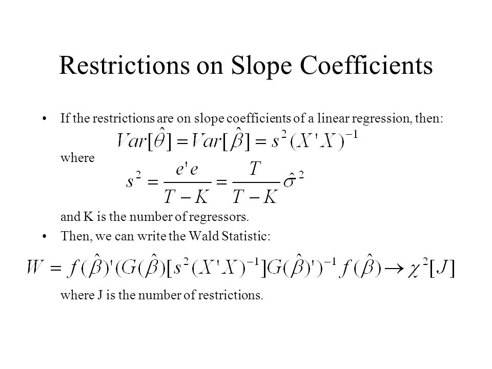 Restrictions on Slope Coefficients