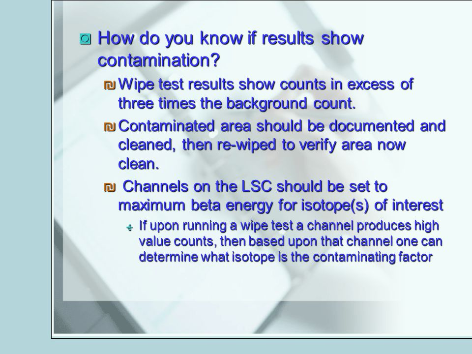 How do you know if results show contamination