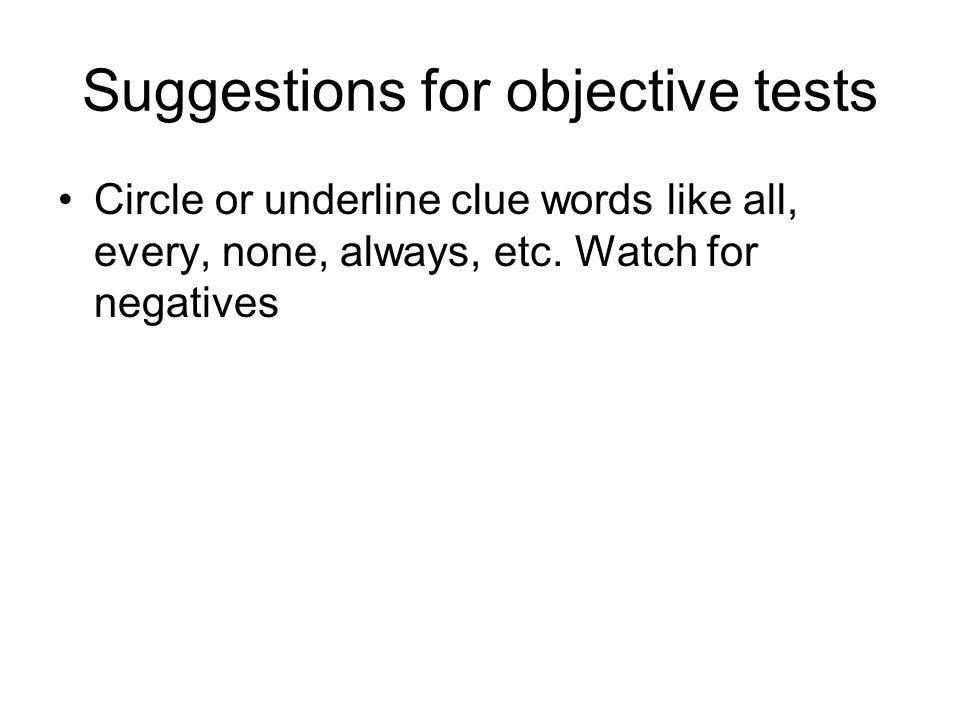 Suggestions for objective tests