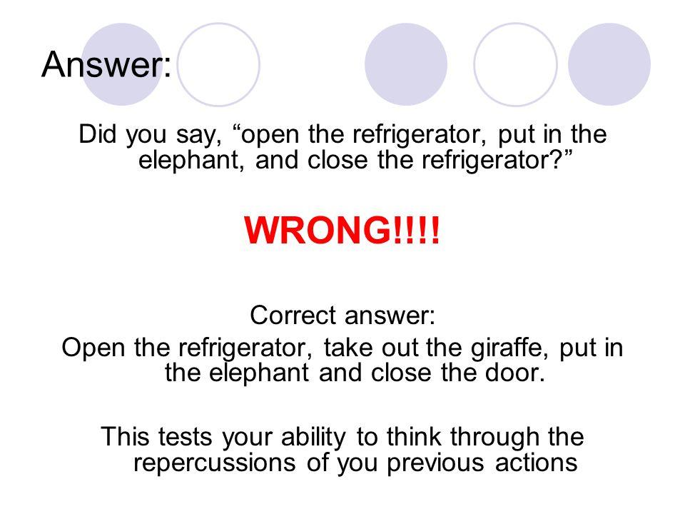 question 1 how do you put a giraffe into a refrigerator ppt