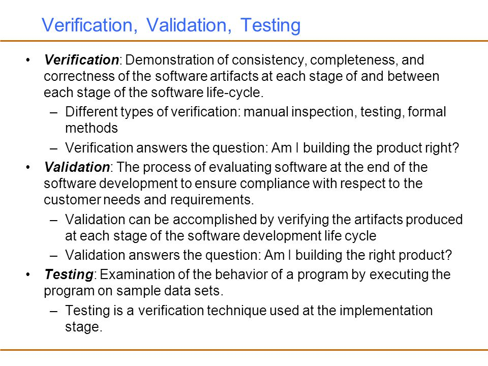 Verification, Validation, Testing