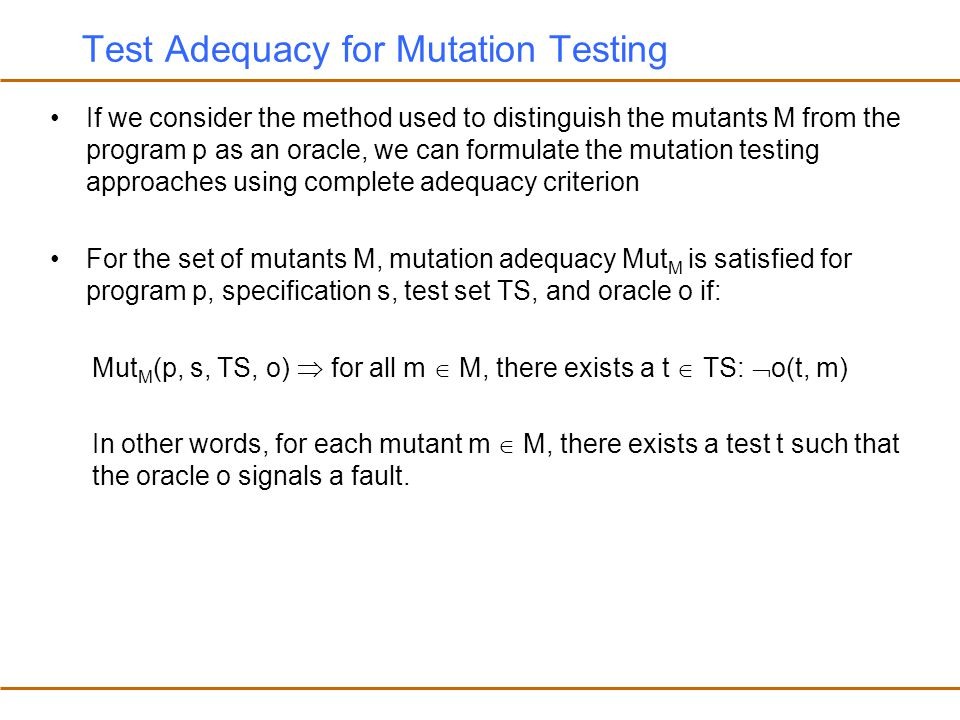 Test Adequacy for Mutation Testing