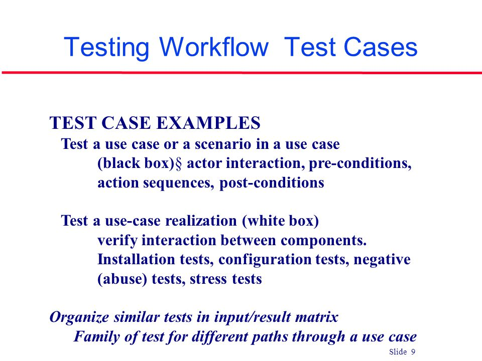 Testing Workflow Test Cases