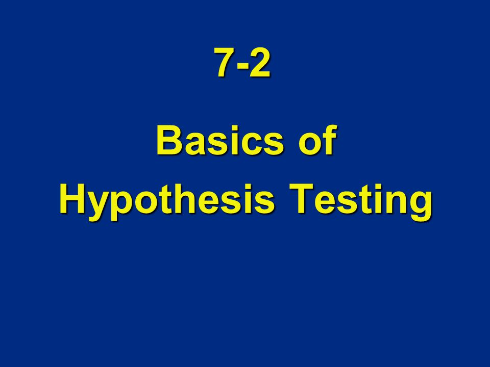 Basics of Hypothesis Testing