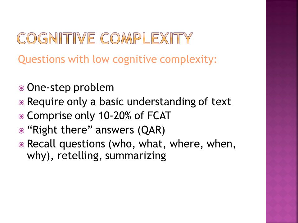 Cognitive complexity Questions with low cognitive complexity:
