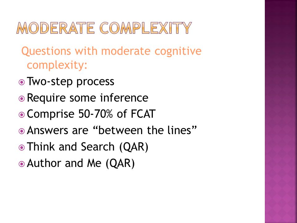 Moderate Complexity Questions with moderate cognitive complexity: