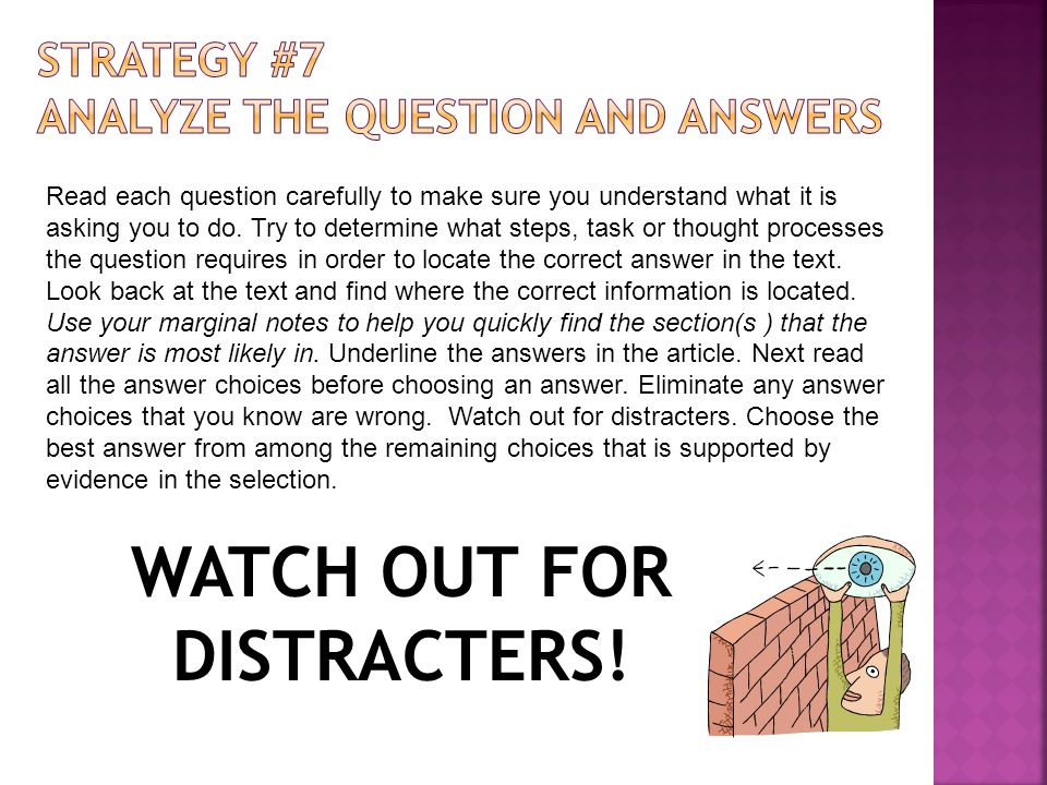 WATCH OUT FOR DISTRACTERS!