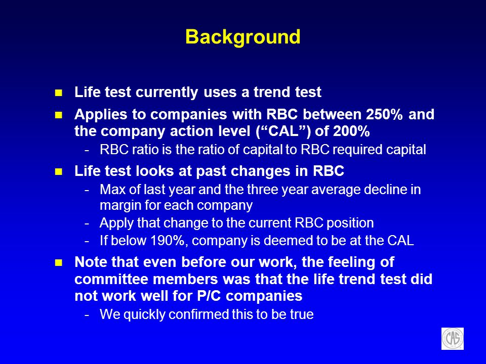 Background Life test currently uses a trend test