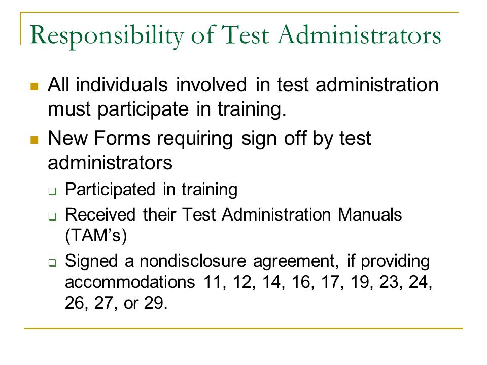 Responsibility of Test Administrators