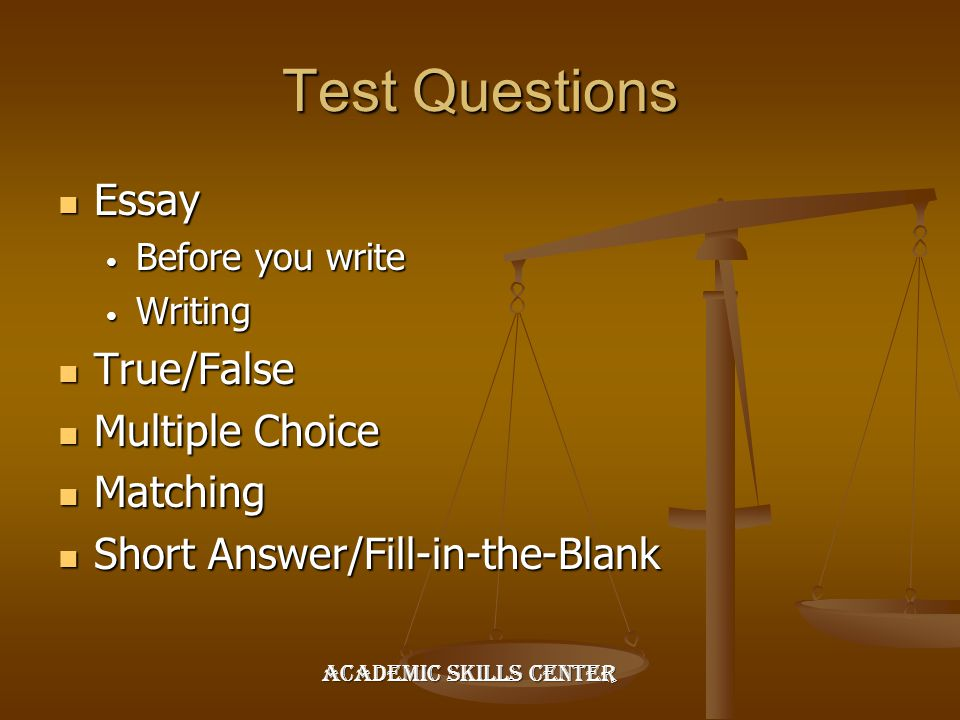 essay on test taking Mastering skills in test-taking mayland community college soar program 2003  2 what every student needs to know about test-taking  briefly look over the entire test to budget your time for essay answers they may take longer than other types of questions 2.