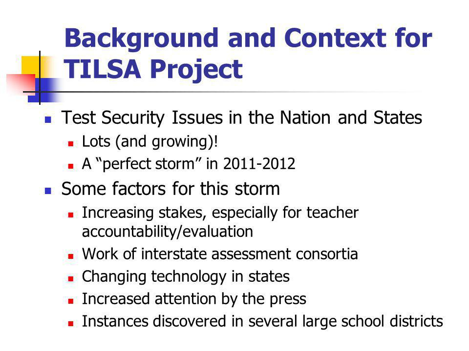 Background and Context for TILSA Project