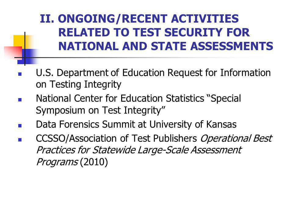 II. ONGOING/RECENT ACTIVITIES RELATED TO TEST SECURITY FOR NATIONAL AND STATE ASSESSMENTS