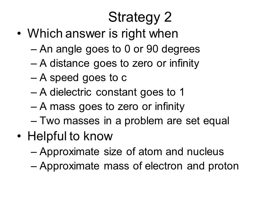 Strategy 2 Which answer is right when Helpful to know