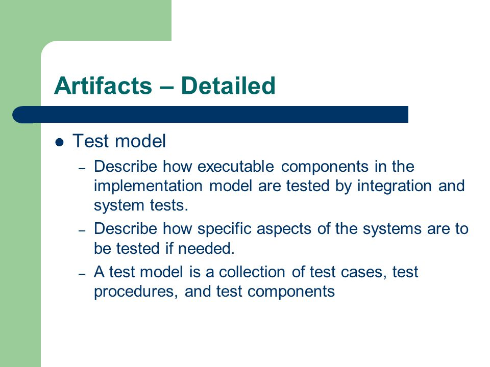 Artifacts – Detailed Test model