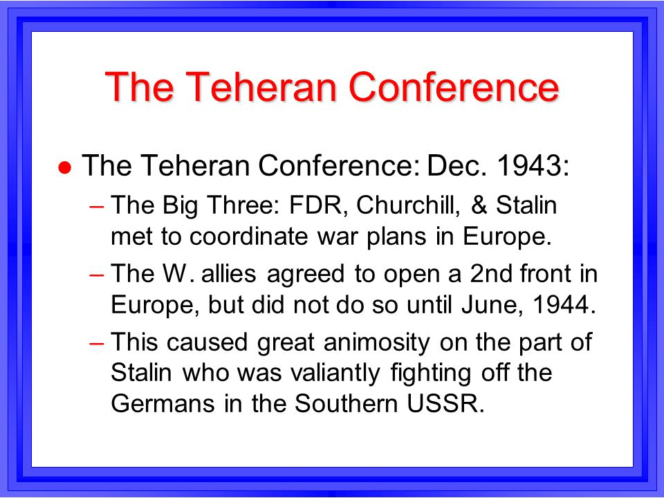 The Teheran Conference