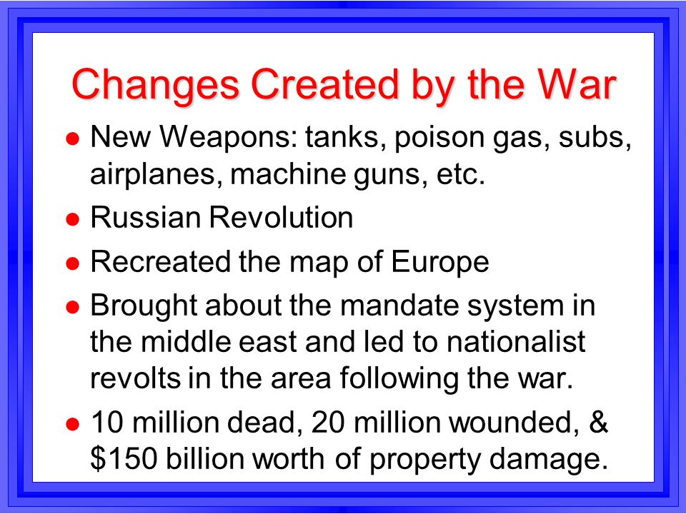 Changes Created by the War